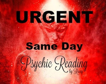 Psychic Reading Emergency! - Fast Response! 24 hours