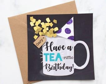 Tea Birthday Birthday Card, Card for Tea Lovers, Tea - riffic Birthday Card, Male Birthday Card, Card for Him, Card for Her, Card for Friend