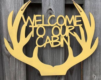 Cabin Door Hanger, Wood Door Hanger, Welcome Door Hanger, Cabin, Welcome