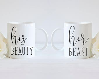 His and Hers Mug Set His Beauty Her Beast Mugs Beauty and the Beast Holiday Gift Engagement Gift for Couple Wedding Gift Valentine Gift Mugs