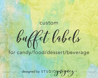 Custom Printable Buffet Labels, Buffet Tent Cards, Custom Buffet Labels for Candy/Food/Dessert/Beverages, Digital PDF Only