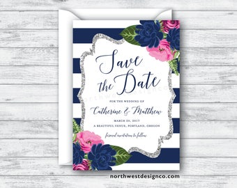 Hot Pink Navy Floral Save the Date Announcement Save our Date Blue Striped Save the Date Silver Glitter Elegant Wedding Announcement - 5x7