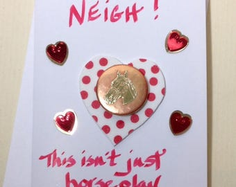 Hand made Horse Valentine's Day Cards (Valentine is this just Horse Play)