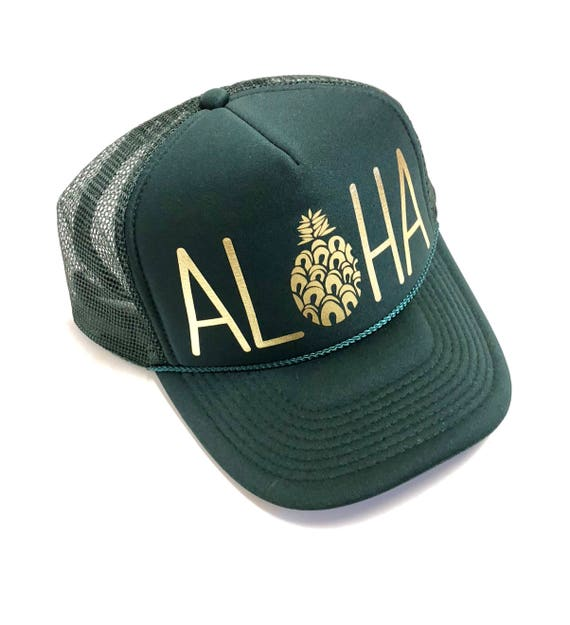 Aloha Trucker Hat| Aloha Hat| Hawaii Hat|Pineapple | Trucker Hat|Beach Hat|Forest Green-Gold Vinyl Print