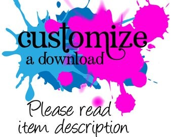 CUSTOMIZATION of Birthday Hearts Downloads - Change Color, Add Name, Customize Item - Please Read Description - FromtheRookery