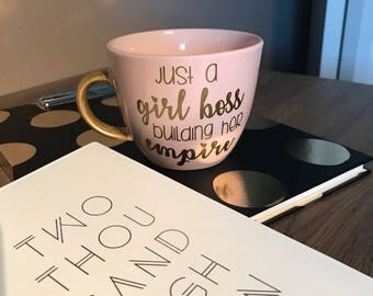 Just a girl boss building her empire mug