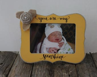 You Are My Sunshine Frame, Yellow Photo Frame, Baby Picture Frame, Rustic Picture Frame