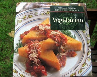 Vintage 90's, Hardcover Book with Dust-jacket, Vegetarian, Williams-Sonoma Kitchen Library, Cookbook, Copyright 1996 - Reprint 1998