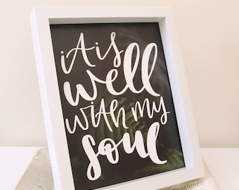 Christian Decor | It is Well with my Soul | Christian Gift | Wall Art | Gift for Baptism | Printable | Scripture Print |  Art Print