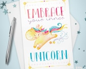 Embrace Your Inner Unicorn Greeting Card / Whimsy, inspirational, thinking of you, watercolor