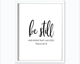 Psalm 46 10 | Be Still and Know | Psalm 46 | Be Still  | Black and White | Bible Verse Printable | Nursery Print | Be Still Printable