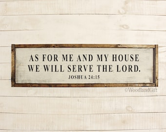 As For Me and My House We Will Serve The Lord Sign | Religious Rustic Home Decor | As For me and my House Wood Framed Sign | Joshua 24 15