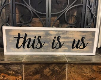 This Is Us themed wood sign | farmhouse style sign | home decor | rustic wall art | 7.25x29.25
