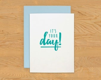 "Birthday Card ""Your Day"" A2"