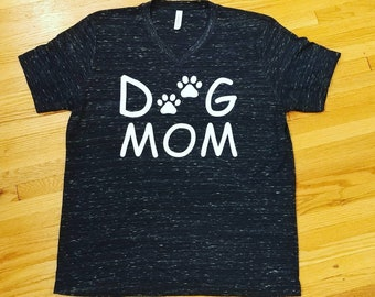 Dog Mom Shirt, Paws, V-Neck, Pets