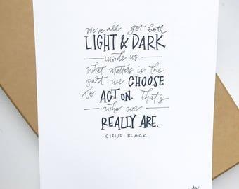 Harry Potter, Sirius Black Light & Dark Quote
