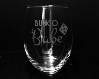 Bunco babe etched wine glass ~ Bunco gift for mom ~ Etched glass ~ Bunco birthday gift ~ Christmas gift ~ Etched wine glass