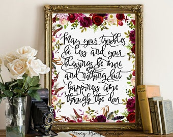 May your troubles be less and your blessings be more, Irish blessing Printable wall art decor, Irish Print quote Irish print, Irish wall art