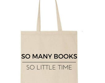 Books tote bag - So many books quote - bookish - market bag - book lover - gift for book lover
