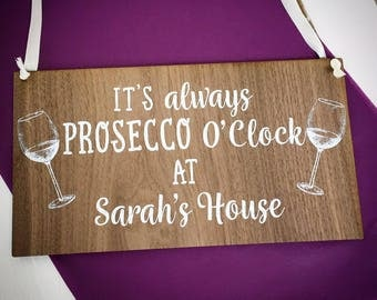 Prosecco Sign, Prosecco Gift, Prosecco Plaque, Prosecco Gift, Prosecco Present, Friend Gift, Prosecco lover