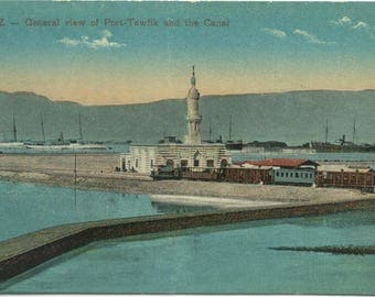 View of Ships @ Port-Tewfik and the SUEZ CANAL Egypt Vintage POSTCARD