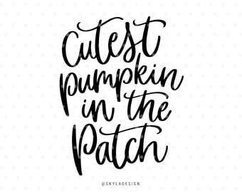Cutest pumpkin in the patch svg, Svg files, Pumpkin svg, Fall svg, Svg cut files, Quote svg, Cute svg, Kids svg, Halloween svg