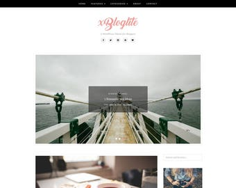 XBlogLite - A WordPress Blog Theme - Responsive WordPress Blog Theme - Feminine Wordpress Theme - WordPress - Template - Blog Template