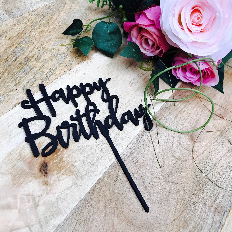Happy Birthday Cake Topper Birthday Cake Topper Cake