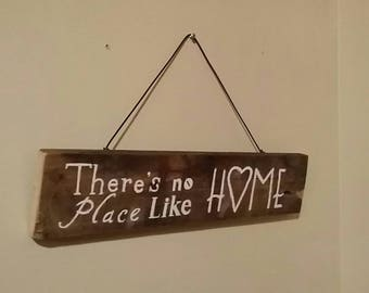 There's No Place Like Home / Wall Hanging / Recycled Upcycled Reclaimed Wood / Rustic / Hand Painted / Quote / Gift Idea / Wizard of Oz /