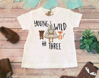 Birthday Boy Shirt, Third Birthday Shirt, 3rd Birthday Shirt, Young Wild and Three Shirt, Woodland Birthday Shirt, Boho Birthday Shirt, Fox