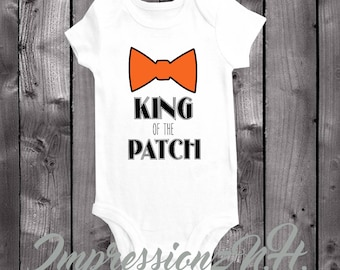 King of the Patch - Halloween onesie and bodysuit, Cute halloween shirt