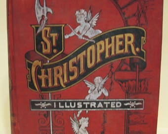 St. Christopher Illustrated First Edition 1889