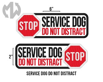 "Service Dog DO NOT DISTRACT 2"" x 6"" Patch with Stop Sign"