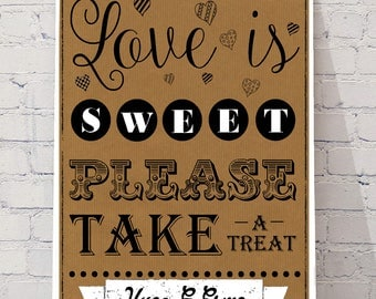 LOVE is SWEET A4 please take a TREAT Wedding decor, sweet cart signs, personalised prints, wedding plans, sweet table