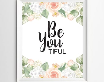 be you tiful - Nursery wall decor art Beautiful Be You print Wall Decor Typography Poster digital typography nursery wall art decor