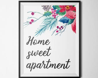 Home Sweet Apartment Printable Inspirational Wall Art Quotes Inspirational Quotes Pink Floral Apartment Quote Prints Home Wall Decor Floral