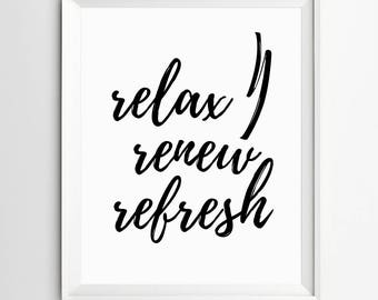 Relax Renew Refresh, Bathroom Decor, Restroom decor , Restroom, Restroom print, Bathroom humor print, Restroom art, bathroom rules, washroom
