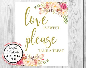 Vintage Gold Floral Boho Love is Sweet Please Take a Treat Sign, Flower Boho Wedding Sign, Printable, Bridal Shower Sign, Baby Shower Sign