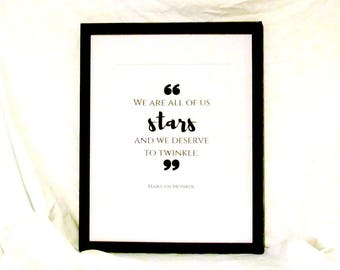 Marilyn Monroe Quote We Are All Of Us Stars And We Deserve To Twinkle Wall Art Marilyn Monroe Printable Wall Art Instant Download