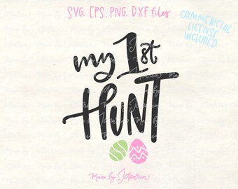 My first hunt svg, first easter svg, easter hunt svg, egg hunt svg, egg hunt shirt svg, hunt shirt svg, easter shirt svg, easter boy svg