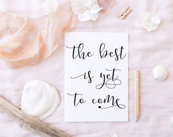 Best Is Yet To Come Printable Card - Wedding Card - Best Is Yet To Come - Mr and Mrs Wedding - Wedding Thankyou Card