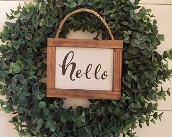 Hello Wood Sign, Wreath Signs, Entryway Sign, Farmhouse Style Sign,Hanging Sign,Hello Sign,Housewarming Gift,Entryway decor, Front door sign