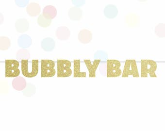 Bubbly Bar Glitter Banner, Mimosa Bar, Bachelorette Party Decor, Bridal Shower Brunch, Gold Glitter Banner, Party Banner, Wedding Banner