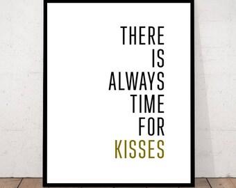 Kiss Print, Kisses, Kiss Decor, Kiss Wall Art, Time for Kisses, Inspirational Kiss Quote