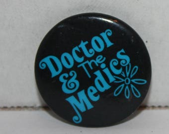 Vintage Doctor & The Medics Rock Band Logo 1980's Pinback Button