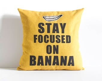 Stay Focused on Banana *TEXT - Pillow Cover,  Decorative Pillow Covers, Yellow, Pillow Covers, Yellow Throw Pillows, Pillow Cushions