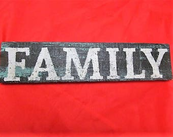 "Rustic, Distressed, Wood Sign, says  ""FAMILY""  Makes a great gift on any occasion!  size 11.5'' x 2.5"" Clearance item"