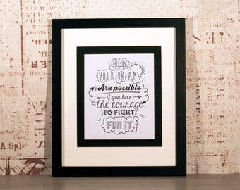 All your Dreams are possible - High quality glossy print in Hand Crafted Mount & Frame