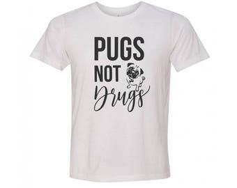 Pugs Not Drugs Shirt- Pug Mom Shirt - Funny Pug Shirt - My Pug is Cooler Than Your Pug - Pug Shirts - Pug Owner Shirt