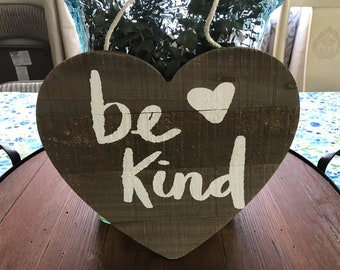 Be Kind Rustic Heart